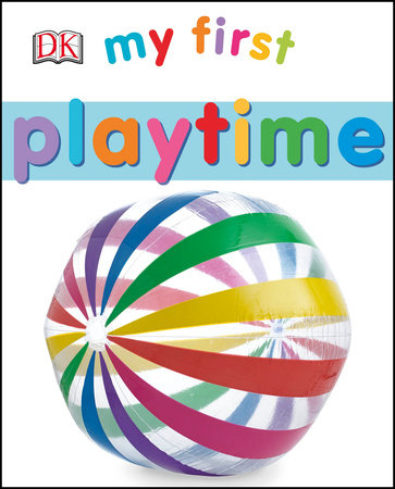 My First Playtime by DK