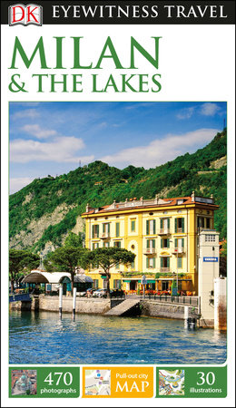 DK Eyewitness Milan and the Lakes by DK Eyewitness