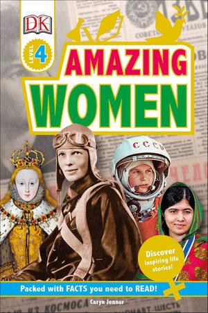 DK Readers L4: Amazing Women by DK
