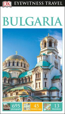 DK Eyewitness Bulgaria by DK Eyewitness