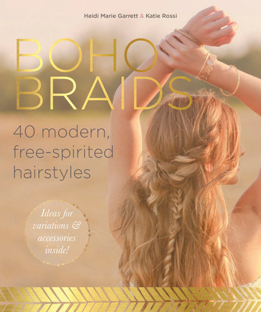 Boho Braids by Heidi Marie Garrett and Katie Rossi