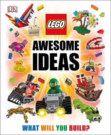 LEGO® Awesome Ideas by Daniel Lipkowitz