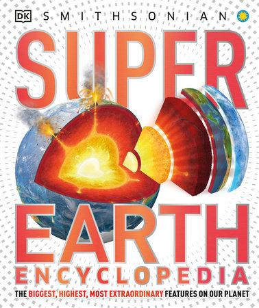 Super Earth Encyclopedia by DK