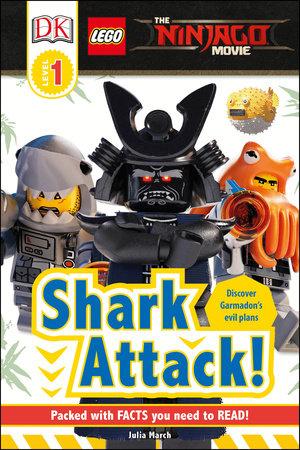 DK Readers L1: The LEGO® NINJAGO® MOVIE : Shark Attack! by DK