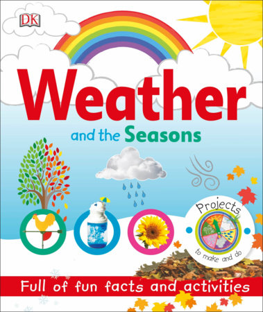Weather and the Seasons by DK