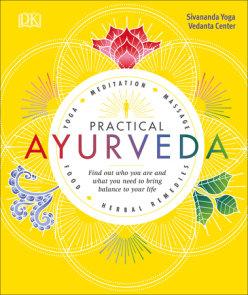 Practical Ayurveda