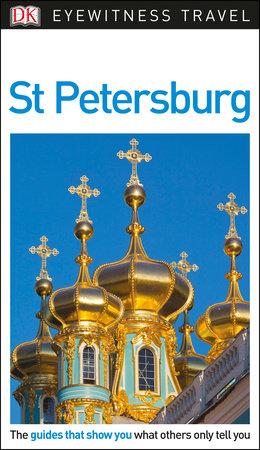 DK Eyewitness St Petersburg by DK Eyewitness