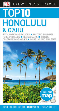 DK Eyewitness Top 10 Honolulu and O'ahu by DK Eyewitness