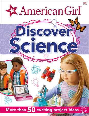 American Girl: Discover Science by DK