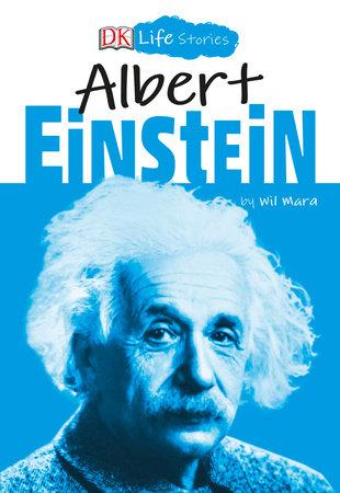 DK Life Stories: Albert Einstein