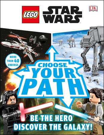 LEGO Star Wars: Choose Your Path by DK