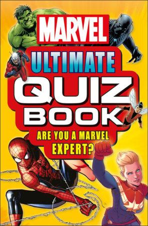 Marvel Ultimate Quiz Book by Melanie Scott