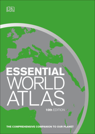 Essential World Atlas, 10th Edition by DK