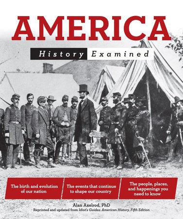 America by Alan Axelrod, Ph.D.