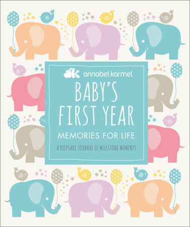 Baby's First Year by Annabel Karmel