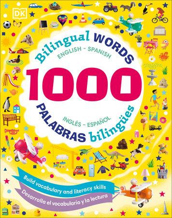 1000 Bilingual Words: Palabras Bilingues by DK