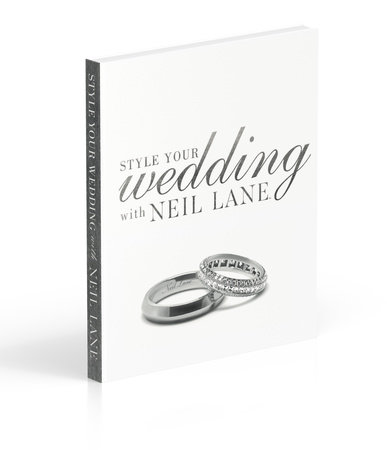 Style Your Wedding with Neil Lane by Neil Lane