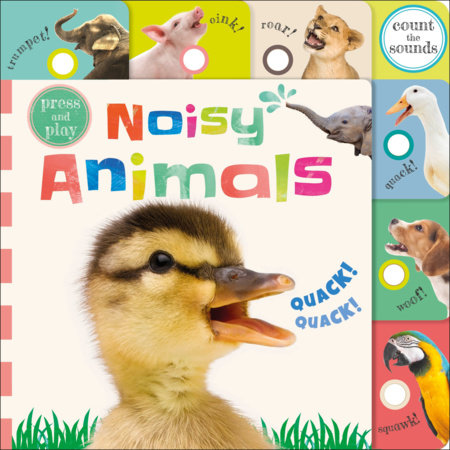 Press and Play: Noisy Animals by DK