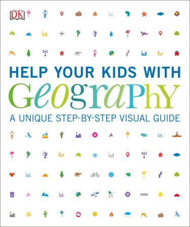 Help Your Kids with Geography by DK