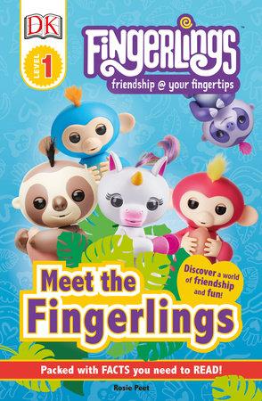 DK Readers Level 1: Fingerlings: Meet the Fingerlings by DK