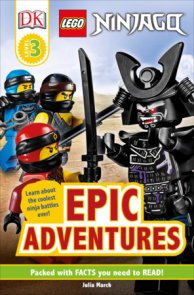DK Readers Level 3: LEGO NINJAGO: Epic Adventures