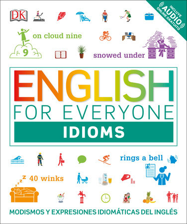 English for Everyone: Idioms by DK
