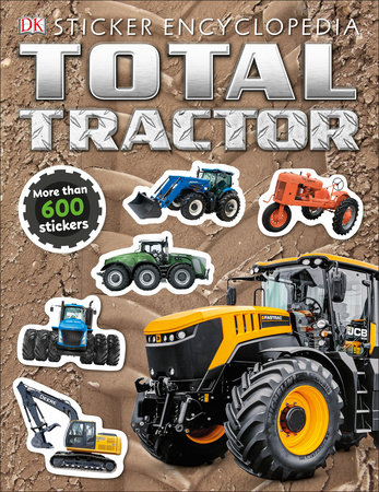 Total Tractor Sticker Encyclopedia by DK