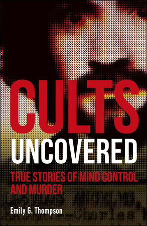 Cults Uncovered