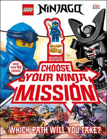 LEGO NINJAGO Choose Your Ninja Mission by Simon Hugo