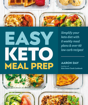 Easy Keto Meal Prep by Aaron Day