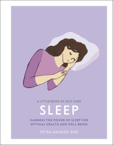 A Little Book of Self Care: Sleep