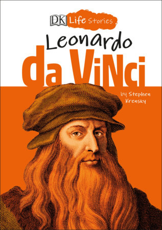 DK Life Stories: Leonardo da Vinci by Stephen Krensky