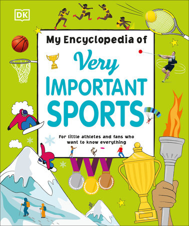 My Encyclopedia of Very Important Sports by DK