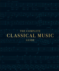 The Complete Classical Music Guide