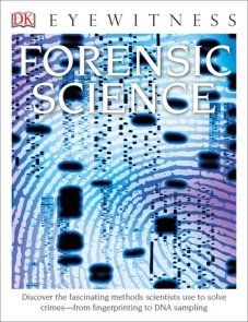 Eyewitness Forensic Science (Library Edition)