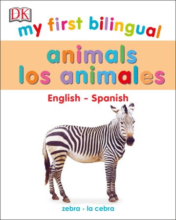 My First Bilingual Animals by DK