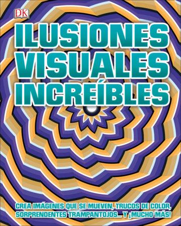 Ilusiones visuales increíbles by DK