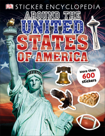 Sticker Encyclopedia Around the United States of America by DK