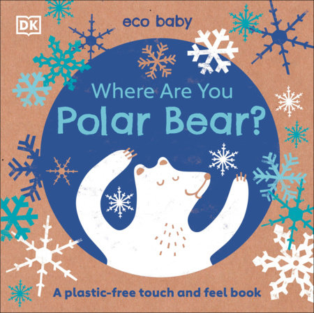 Where Are You Polar Bear? by DK
