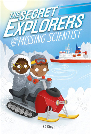 The Secret Explorers and the Missing Scientist by DK