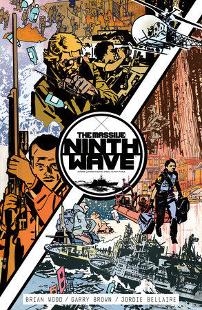 The Massive: Ninth Wave Volume 1 by Brian Wood