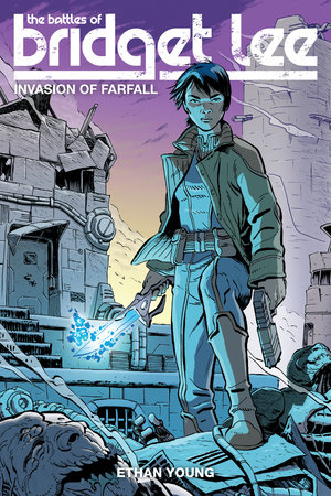 The Battles of Bridget Lee: Invasion of Farfall by Ethan Young