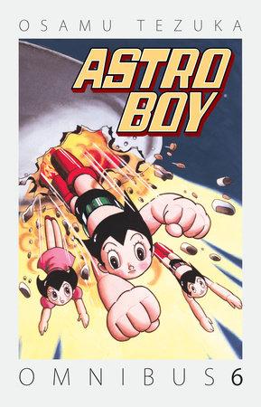 Astro Boy Omnibus Volume 6 by Osamu Tezuka