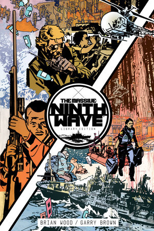 The Massive: Ninth Wave Library Edition by Brian Wood and J.P. Leon