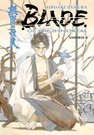 Blade of the Immortal Omnibus Volume 2 by Hiroaki Samura