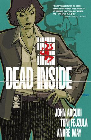 Dead Inside Volume 1 by John Arcudi