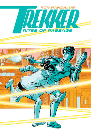 Trekker: Rites of Passage by Ron Randall