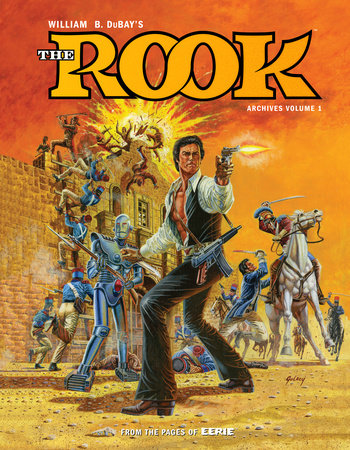 W.B. DuBay's The Rook Archives Volume 1 by Bill Dubay