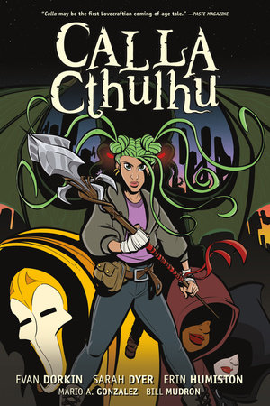 Calla Cthulhu by Evan Dorkin and Sarah Dyer