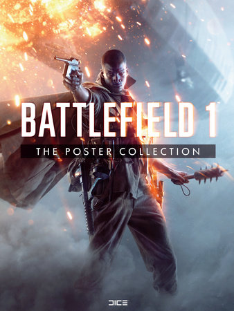 Battlefield 1: The Poster Collection by EA DICE